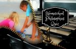 Homeschool Philosophies Quiz