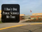 I Don't Owe Public Schools My Time