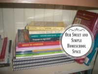 Our Sweet and Simple Homeschool Space