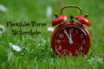 Flexible Time Schedule