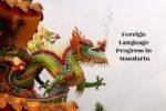 Foreign Language Progress – Mandarin