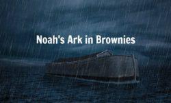 Noah's Ark in Brownies