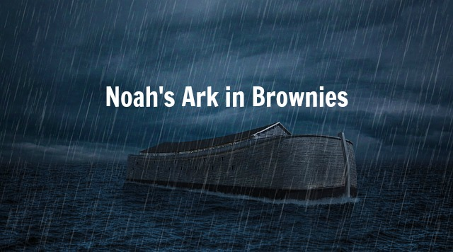 Noah's Ark in Brownies
