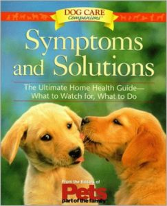 Vet Unit Study - Symptoms and Solutions Dog Care Guide