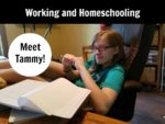 Working and Homeschooling:  Meet Tammy
